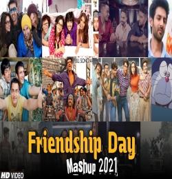 Friendship Day Mashup 2021   Friendship Day Song