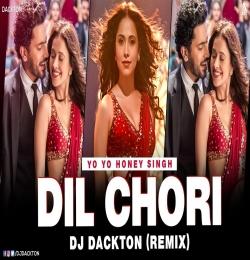 Yo Yo Honey Singh - Dil Chori (Remix) DJ Dackton