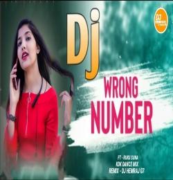 Wrong Number Ft Ruku Suna (Kdk Dance Mix) DjHemrajG7