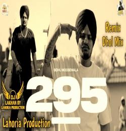 295 Dhol Remix - Lahoria Production