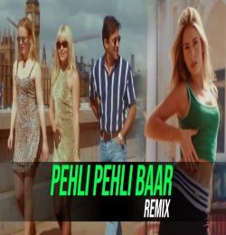 Pehli Pehli Baar (Remix) DJ Harsh Mahant