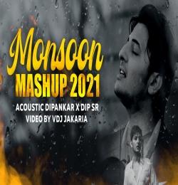 Monsoon Mashup 2021 - Dipankar X Dip Sr