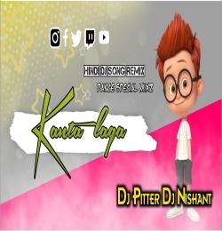 Kaanta Laga (Nagpuri Style Mix) Dj Pitter x Dj Nishant