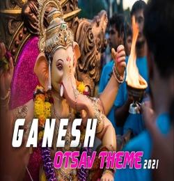 Ganesh Utsav DJ Song