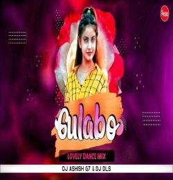 Dj Gulabo ( Lovely Dance Mix ) Dj Ashish G7