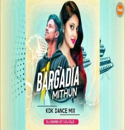 Dj Bargadia Mithun ( Kdk Dance Mix ) Dj Ashish G7