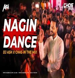 Nagin Dance (Remix) DJ Ash x Chas In The Mix