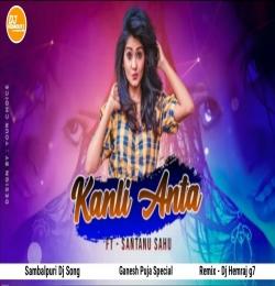 Kanli Anta ( Ganesh Puja Special Remix ) DjHemrajG7