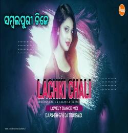 Lachki Chali ( Lovely Dance Mix ) Dj Ashish G7 x Dj Titu Remix