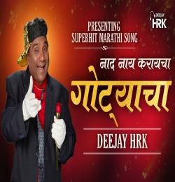 Nad Nay Karaycha Gotyacha Final Mix - DJ HRK