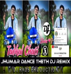 TADKAL CHATI (Nagpuri Dj Song 2021) DJ Amit Dalchan Rahul
