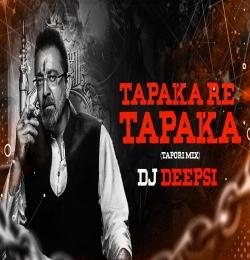 Tapka Re Tapka (Tapori Remix) DJ Deepsi