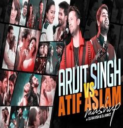 Arijit Singh Vs Atif Aslam Mashup - DJ Ravish x DJ Ankit