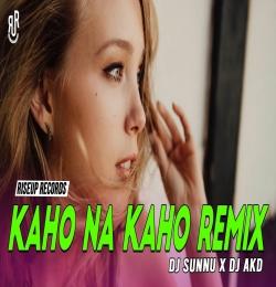 Kaho Na Kaho Reload Remix - DJ Sunny Ft. DJ AKD