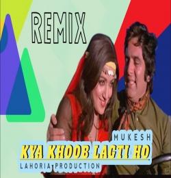 Kya Khoob Lagti Ho Remix  Ft. Lahoria Production