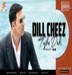 Dil Cheez Tujhe Dedi (Remix) DJ SK
