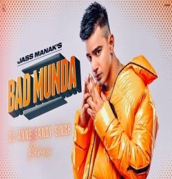 BAD MUNDA Remix - Dj Anne X Dj Sandy