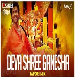 Deva Shree Ganesha Tapori Mix - DJ Ravish, DJ Chico x DJ Nikhil Z