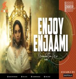 Enjoy Enjaami (Moombahton Mix) DJ SK