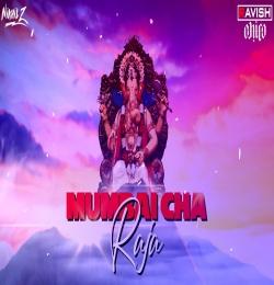 Mumbai Cha Raja (Tapori Mix) DJ Ravish, DJ Chico DJ Nikhil Z
