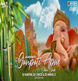 Ganpati Apne Gaon Chale ( Tapori Mix ) DJ Ravish, DJ Chico DJ Nikhil Z