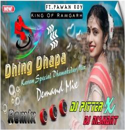 DHING DHAPA (Old Superhit Nagpuri Dj Song Remix) Dj Pitter x Nishant