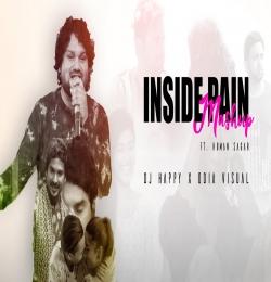 Inside Pain Mashup( Odia ) Ft. Human Sagar Dj Happy