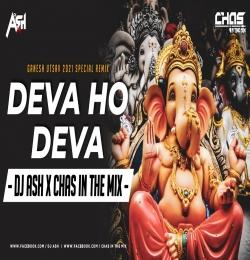 Deva Ho Deva Ganpati Deva (Bouncy Mix) DJ Ash x Chas In The Mix