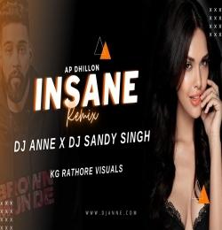 INSANE - REMIX | DJ ANNE X DJ SANDY SINGH