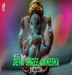 Deva Shree Ganesha (Tapori Remix) DJ Madwho