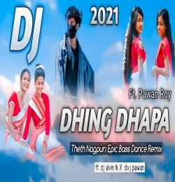 Dhing Dhapa ( Karma Puja Dj Remix ) Dj Alvin LK