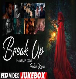 Breakup Mashup 2021