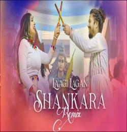 Laagi Lagan Shankara Remix Dj Shiv