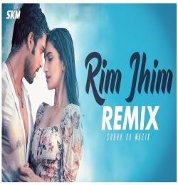 Rim Jhim Song Remix