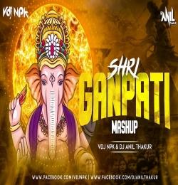 SHRI GANPATI JI (MASHUP) VDJ NPK DJ ANIL THAKUR