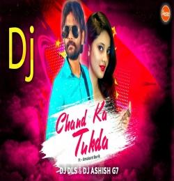 Chand Ka Tukda ( Desi Tapori Pro Mix ) Dj Ashish G7 x Dj Dls