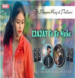 Ijajat De De Moke (Romantic Nagpuri Dj Remix) Dj Pitter x Dj Vicky