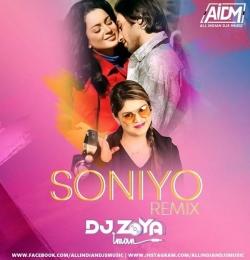 Soniyo (Remix) DJ Zoya