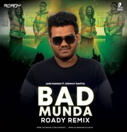 Bad Munda (Remix) Roady