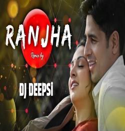 Ranjha (Remix) DJ KING x DJ ASIF VISUALS