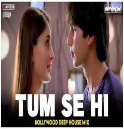 Tum Se Hi (Bollywood Deep House Mix) DJ Ravish DJ Chico DJ SNKY