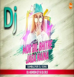 Mor Dil Bhitre Tor Lagi Jaga Naina ( Matal Dance Mix ) Dj Ashish G7
