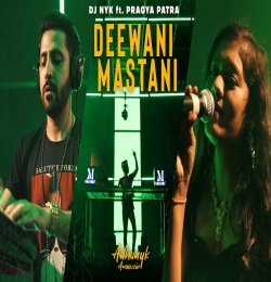 Deewani Mastani - DJ NYK Remix
