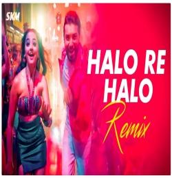 Halo Re Halo Remix ft. Mika Singh