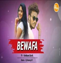Bewafa Kalu Haire Bewafa Remix - DjHemrajG7