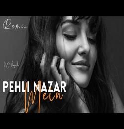 Pehli Nazar Mein (Remix) Race - DJ Aayush